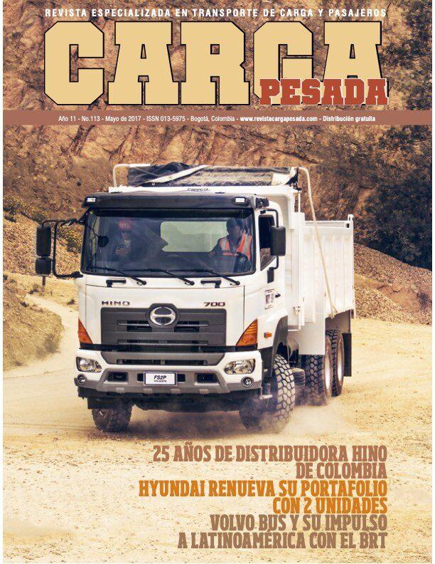 Revista Carga Pesada Edición 113 mayo 2017