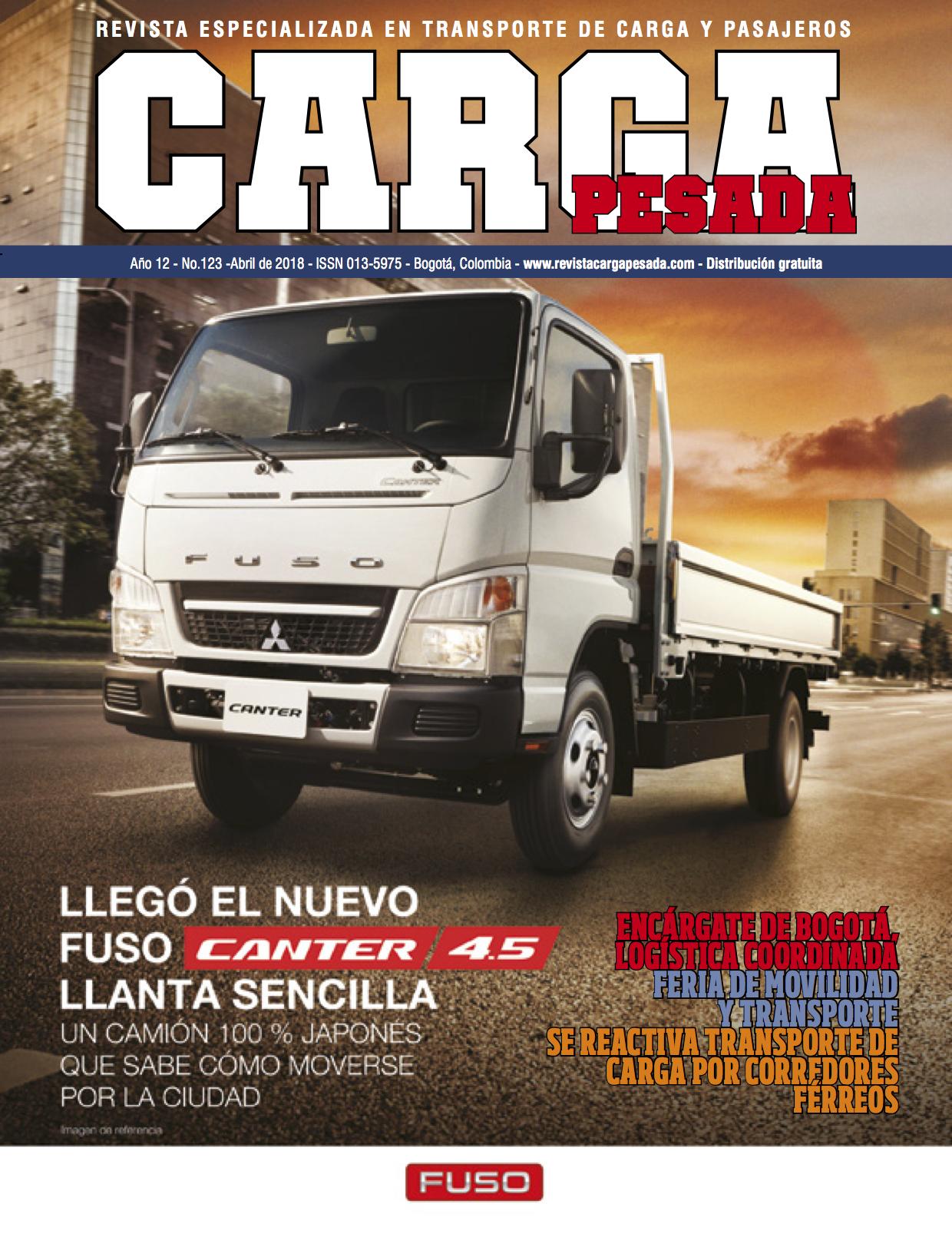 Revista carga pesada Edición 123, Abril 2018