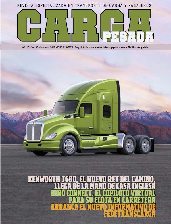 Revista carga pesada Edición 133 Marzo 2019