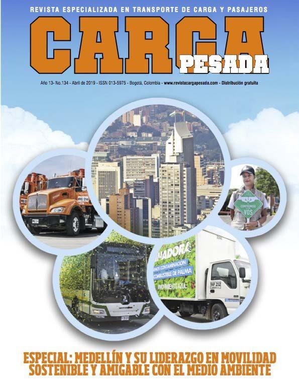 Revista carga pesada Edición 134 Abril 2019