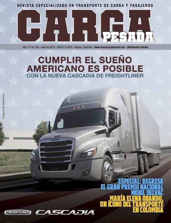 Revista Carga Pesada Edición 136 Junio 2019