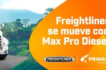 Freightliner se mueve con Max Pro Diésel