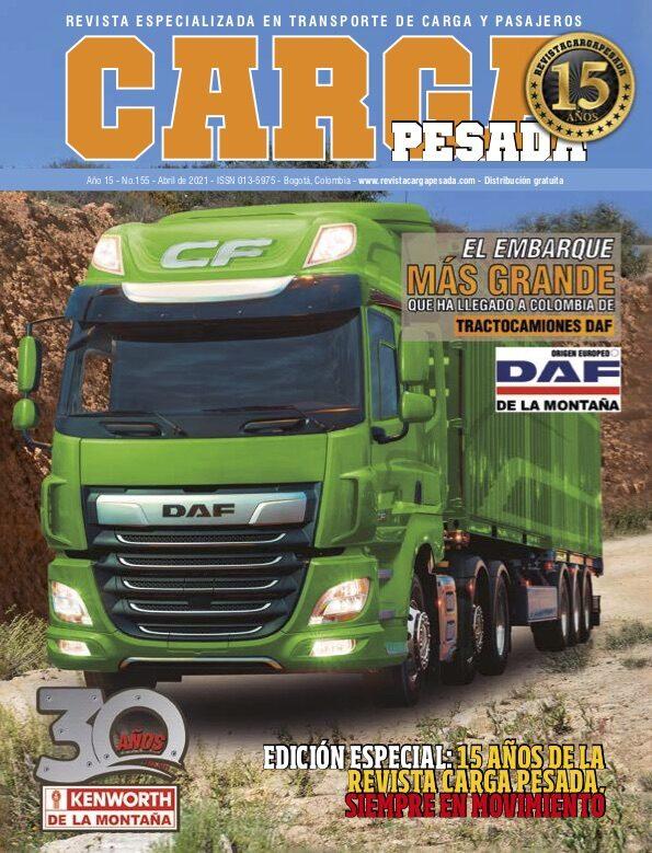 Revista Carga Pesada Edición 155 Abril 2021